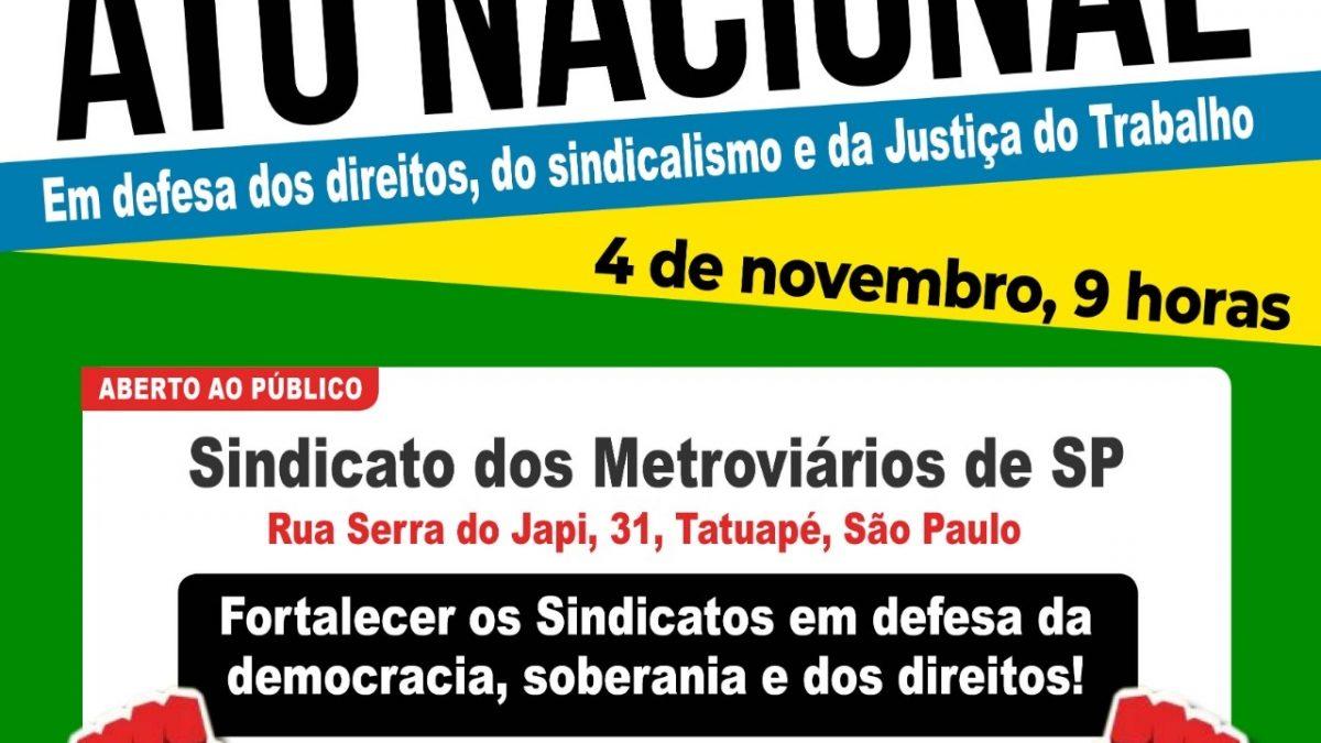 Ato dia 4, em SP, defenderá organização e conquistas sindicais da Constituição