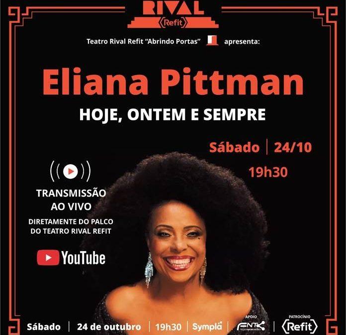 Eliana Pittman lança álbum e show no Teatro Rival Refit com transmissão ao vivo pelo YouTube