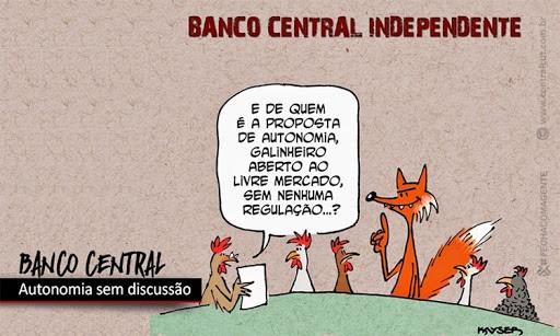 COLUNA em Defesa da Constituição – Banco Central: autonomia para quem?