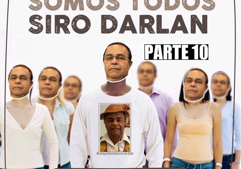 SOMOS SIRO DARLAN! Depoimentos de Roberto Pereira, Eliana Rocha Oliveira Lana e Izaias Laurentino do Nascimento