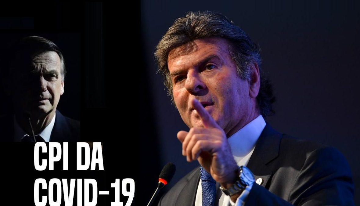Fux antecipa pauta, e STF julgará CPI da Covid na quarta-feira