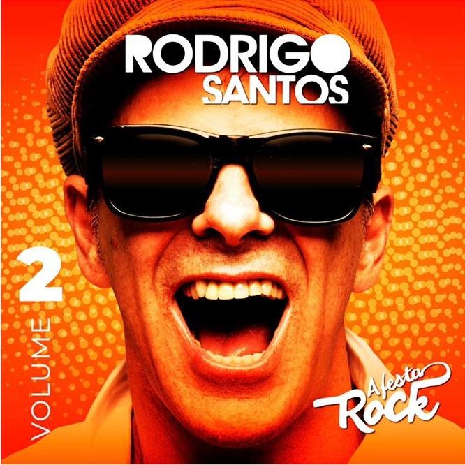 Rodrigo Santos amplia 'Festa Rock' com hits inesquecíveis do pop brasileiro