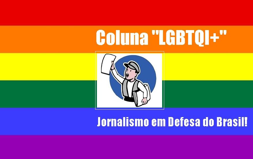"""Para seguir evoluindo estreia a coluna """"LGBTQI+"""""""