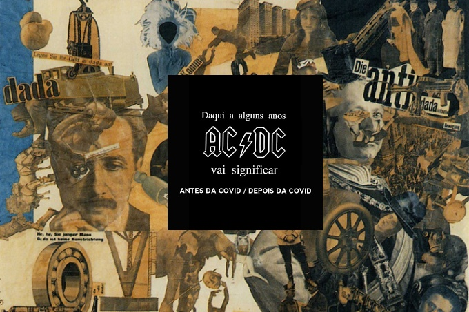 AC/DC (Antes Covid/Depois Covid)